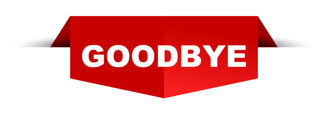 banner goodbye