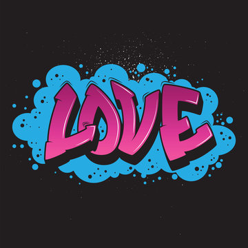 Love graffiti style graphic.Vector urban graffiti design.