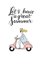 Summer1/A girl rides a scooter. Summertime. Vector illustration. Handwritten modern calligraphy poster.