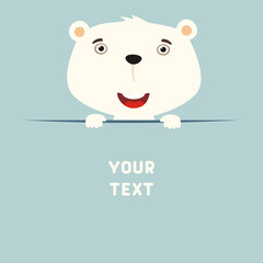 Funny polar bear looks out from behind the text. Postcard with cartoon polar bear with a field for your text.