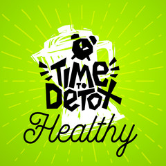 Time to Detox Healthy clock blender Colorful logo emblem ray shine Label poster stickers food jar smoothie sketch style fresh healthy ice cream organic. Hand drawn vector illustration.