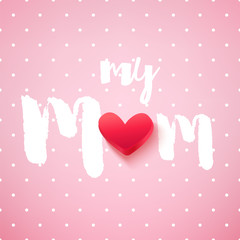 Greeting card in polka dot for Mother's day with red heart and text on pink background. Vector.