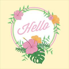 Hello Tropical Flower Greeting Design