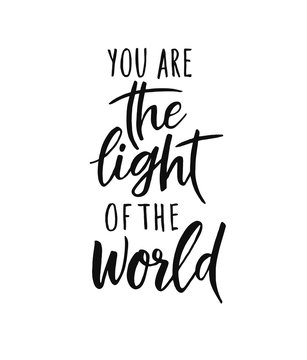 You are the light of the world. Vector bible quote