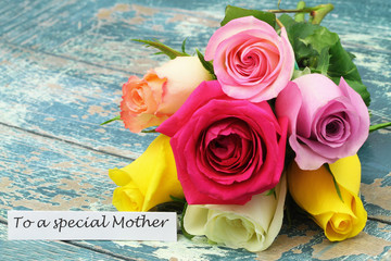 For a special Mother card with colorful rose bouquet