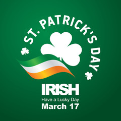 Saint Patrick Day Irish have a Lucky Day green background