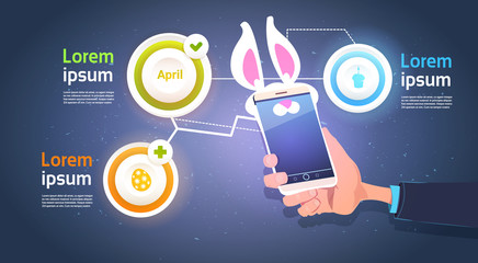 Hand Hold Smart Phone With Bunny Ears Over Template Infographic Elements For Happy Easter Holiday Background Flat Vector Illustration
