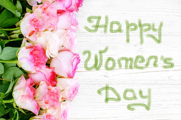 Roses flowers. Top view. Greeting. Concept March 8, Happy Women's Day.