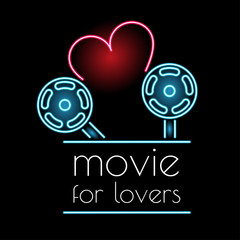 Neon sign movie for lovers. Love of cinema. Neon sign for the cinema. Web banner
