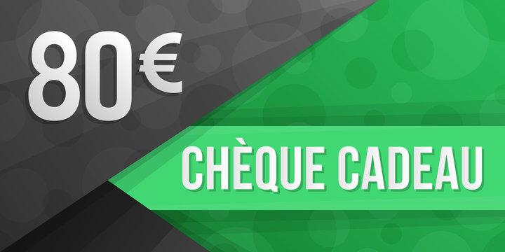 Chèque Cadeau - 80 euros