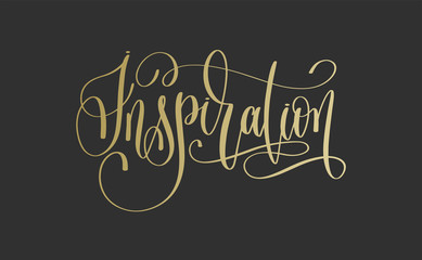 inspiration - golden hand lettering inscription text on dark bac