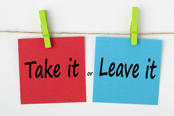 Take it or Leave it concept