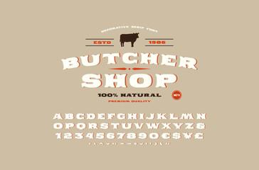 Decorative serif font and butcher shop label