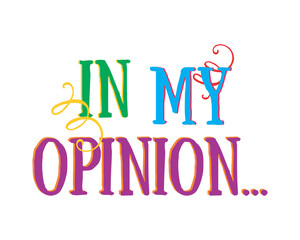 in my opinion text icon typography typographic creative writing text image 3
