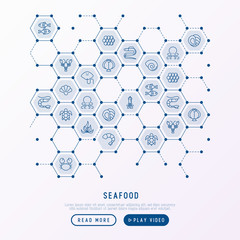 Seafood concept in honeycombs with thin line icons: lobster, fish, shrimp, octopus, oyster, eel, seaweed, crab, ramp, turtle. Modern vector illustration for restaurant menu.