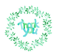 Aquarelle painted text Thank You in fresh leaves wreath