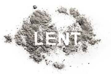 Lent word written in ash, sand or dust