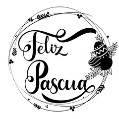 Feliz Pascua lettering. Happy Easter lettering in Spanish. Hand written Easter phrases. Seasons Greetings