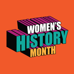 Womens history month dimensional text design. EPS10 vector illustration.