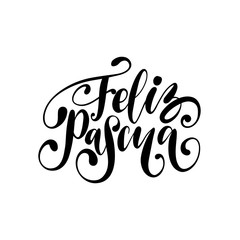 Feliz Pascua translated from Spanish handwritten phrase Happy Easter in vector. Calligraphy for greeting card etc.