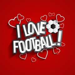 I Love Football Design With Hearts On Background vector illustration