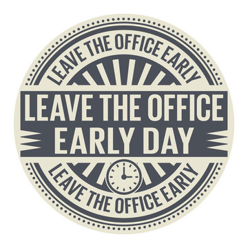 Leave the Office Early Day