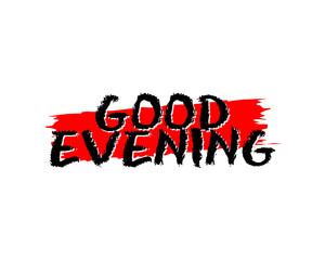 good evening typography typographic creative writing text image icon 4