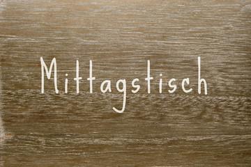 """Holzbrett mit Text """"Mittagstisch"""""""