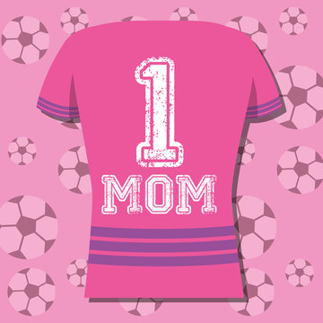 tshirt number 1 mom soccer ball background - mothers day vector illustration