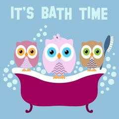 Owls on a bath with text IT'S BATH TIME