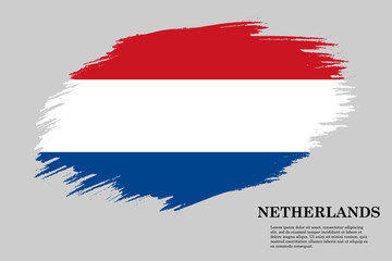 netherlands Grunge styled flag. Brush stroke background