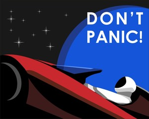 "Poster of astronaut mannequin named Starman driving chery red Tesla's electric car named Roadster in the journey to Mars with earth and star background and also  catchphrase ""Don't"" panic! above."