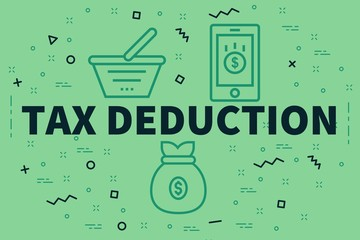 Conceptual business illustration with the words tax deduction