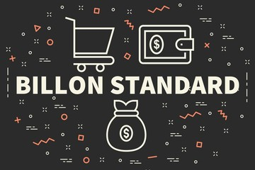 Conceptual business illustration with the words billon standard