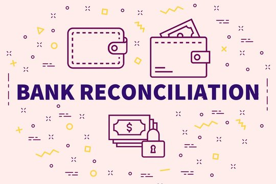 Conceptual business illustration with the words bank reconciliation