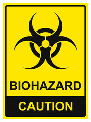Biohazard caution sign. Vector illustration. Yellow, black rectangle whith text. Biological danger.