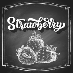 Hand drawn strawberry with hand lettering, black and white draft sketch isolated on white background. Vintage vector food illustration.