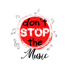 Don't stop the music phrase.