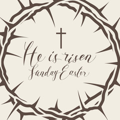 Vector Easter banner with handwritten inscriptions He is risen, Sunday Easter, with crown of thorns and cross