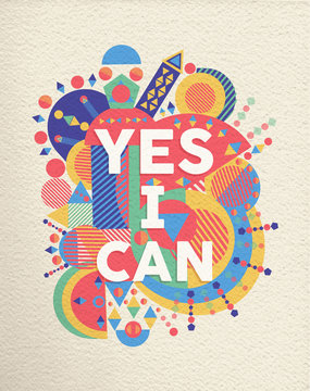 Yes I can positive art motivation quote poster