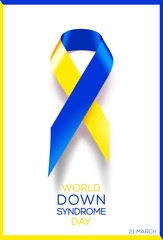 Social poster World Down Syndrome Day. Awareness ribbon.