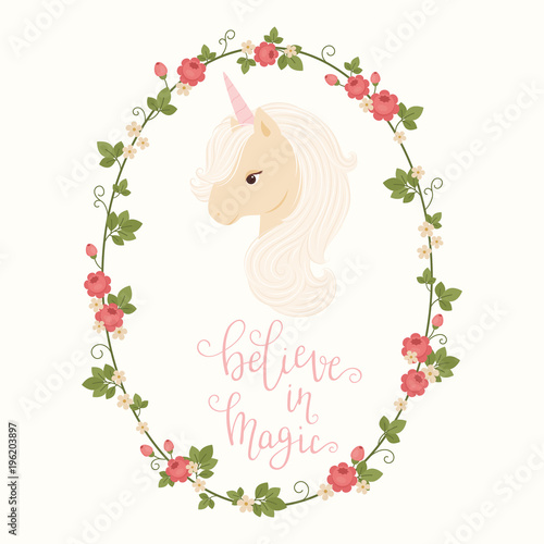 Head of unicorn in a floral frame and hand lettering \