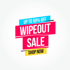 Wipeout Sale 50% Off Shop Now Advertisement Label