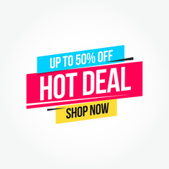 Hot Deal 50% Off Shop Now Advertisement Label