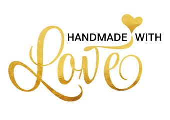 Schriftzug Handmade With Love In Gold