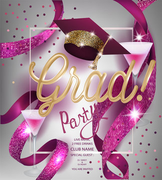 Grad party invitation  card with sparkling ribbons, glasses of cocktail and graduation cap. Vector illustration