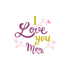 I love you mom lettering as celebration greeting card, postcard, badge, print with heart and weave for mothers day