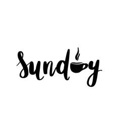 Sunday - Vector hand drawn lettering phrase. Modern brush callig