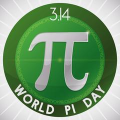 Pi Symbol inside Round Button for World Pi Day Celebration, Vector Illustration