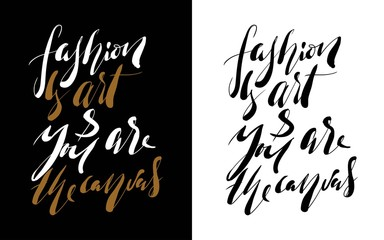 Fashion quote. Hand lettering for your design.
